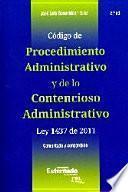 Código De Procedimiento Administrativo Y De Lo Contencioso Administrativo Ley 1437 De 2011 Comentado Y Concordado (2 Edición)