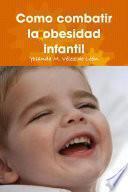 libro Como Combatir La Obesidad Infantil