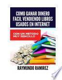 Como Ganar Dinero, Vendiendo Libros Usados En Internet