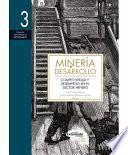 Competitividad Y Desempeño En El Sector Minero