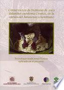 Conservación De Biomasas De Yuca (manihot Esculenta Crantz), En La Várzea Del Amazonas Colombiano: Tecnología Tradicional Ticuna Aplicada En El Presente.