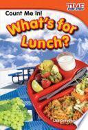 libro ¡cuenta Conmigo! ¿qué Hay De Almuerzo? (count Me In! What S For Lunch?)