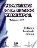 Culiacán Estado De Sinaloa. Cuaderno Estadístico Municipal 1999