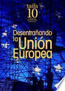 Desentrañando La Unión Europea