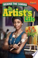 Detrás De Lienzo: La Vida De Un Artista (behind The Canvas: An Artist S Life)