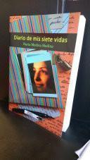 Diario De Mis Siete Vidas