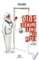 libro Dios Siempre Llama Mil Veces