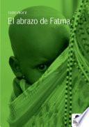 El Abrazo De Fatma