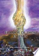 El Amor De Dios Es Jesús
