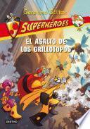 El Asalto De Los Grillotopos