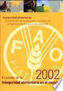 El Estado De La Inseguridad Alimentaria En El Mundo 2002