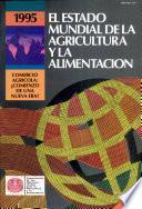 El Estado Mundial De La Agricultura Y La Alimentación 1995