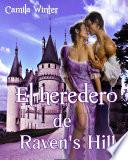 El Heredero De Raven S Hill