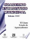 El Llano Estado De Aguascalientes. Cuaderno Estadístico Municipal 1999