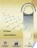 El Llano Estado De Aguascalientes. Cuaderno Estadístico Municipal 2000