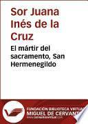 libro El Mártir Del Sacramento, San Hermenegildo
