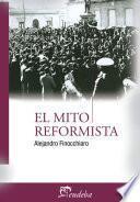 libro El Mito Reformista
