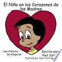 El Nino En Los Corazones De Las Madres