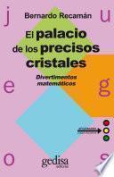 El Palacio De Los Preciosos Cristales. Volumen Ii