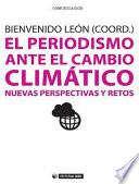 El Periodismo Ante El Cambio Climático