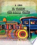 El Trenet / The Small Train. (edición Bilingüe Catalán Inglés)