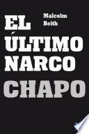 El Ultimo Narco: Chapo