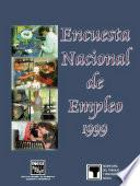 Encuesta Nacional De Empleo 1999