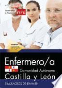 libro Enfermero/a De La Administración De La Comunidad De Castilla Y León. Simulacros De Examen