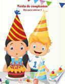 Fiesta De Cumpleaños Libro Para Colorear 2