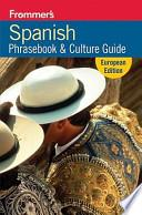 Frommer S Spanish Phrasebook And Travel Kit