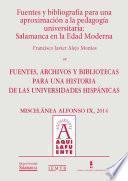 Fuentes Y Bibliografía Para Una Aproximación A La Pedagogía Universitaria: Salamanca En La Edad Moderna