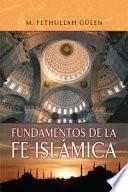 Fundamentos De La Fe Islámica