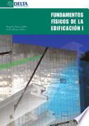 Fundamentos Físicos De La Edificación I