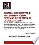 Gestión Documental E Implementación De Sistemas De Gestión De Calidad Iso 9001