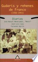 libro Gudaris Y Rehenes De Franco (1936 1943)