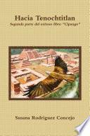 Hacia Tenochtitlan