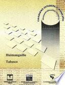 Huimanguillo Estado De Tabasco. Cuaderno Estadístico Municipal 2000
