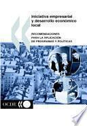 Iniciativa Empresarial Y Desarrollo Económico Local Recomendaciones Para La Aplicación De Programas Y Políticas
