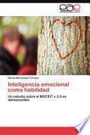 Inteligencia Emocional Como Habilidad