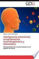 libro Inteligencia Emocional, Programación Neurolingüística Y Telemátic