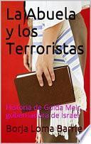 libro La Abuela Y Los Terroristas