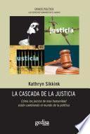 La Cascada De La Justicia