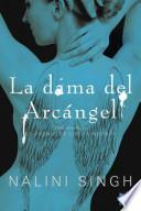 libro La Dama Del Arcángel: El Gremio De Los Cazadores 3