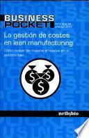 La Gestión De Costes En Lean Manufacturing