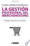 La Gestión Profesional Del Merchandising