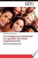La Inteligencia Emocional Y La Gestión Del Clima Organizacional