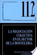La Negociación Colectiva En El Sector De La Hostelería
