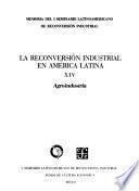 La Reconversión Industrial En América Latina, Xiv