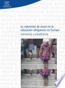 La Repetición De Curso En La Educación Obligatoria En Europa: Normativa Y Estadística