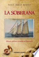 La Soberana. Historia Del Barco Hundido En Pehuen   Co